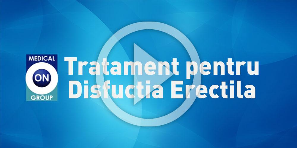 Tratamentul Disfunctiei Erectile